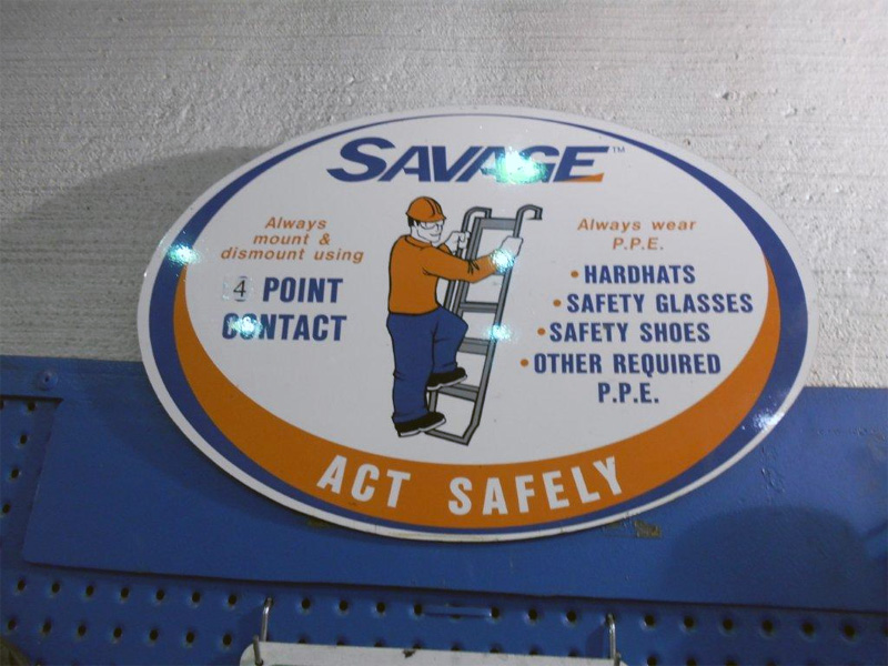Savage Safety Sign